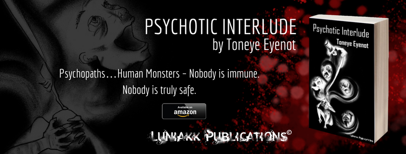 Psychotic Interlude: New Release Available Now!