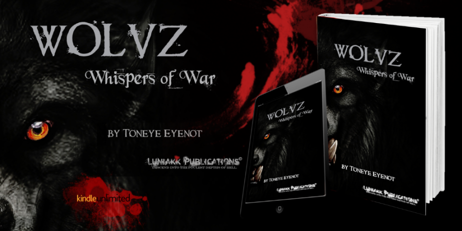 "I reviewed ""Wolvz: Whispers of War""  by Toneye Eyenot"