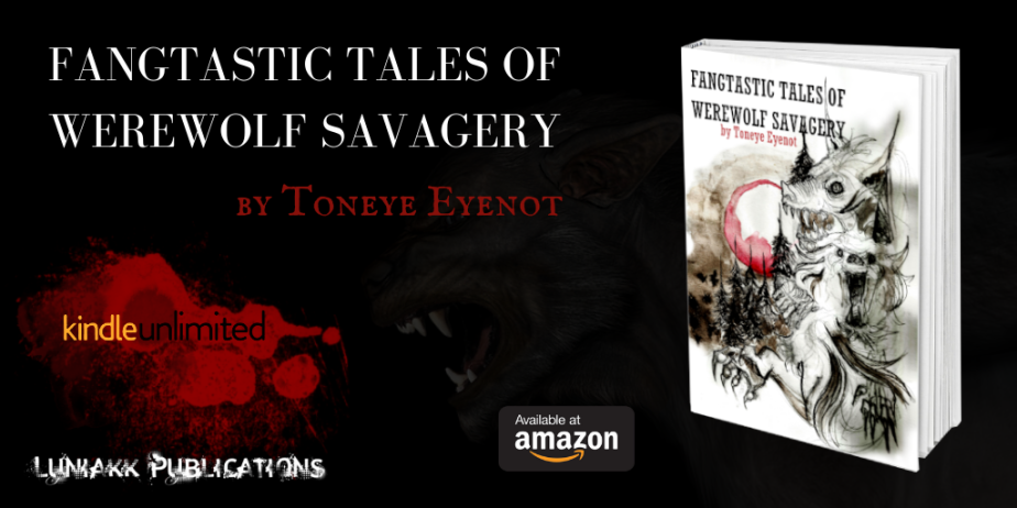Fangtastic Tales of Werewolf Savagery – Available NOW